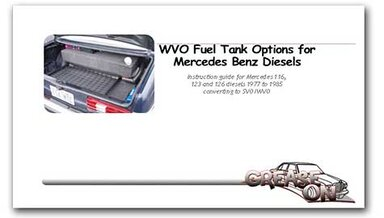 WVO Fuel Tank Options For Mercedes Diesels Cover
