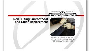 Non Tilting Sunroof Seal and Glide Replacement Manual